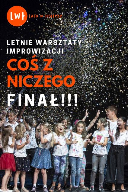 Lato w teatrze 2019 FINAŁ!!!!