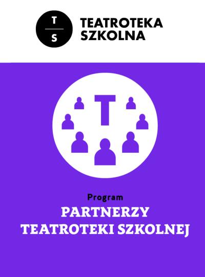 WTL Partnerem Teatroteki Szkolnej!