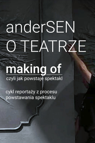 Projekt <br> anderSEN O TEATRZE